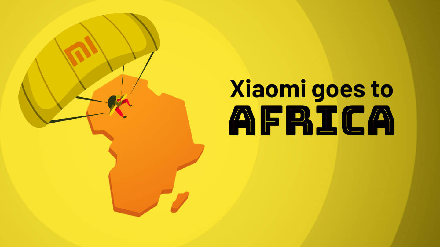 Xiaomi is going to expand in Africa