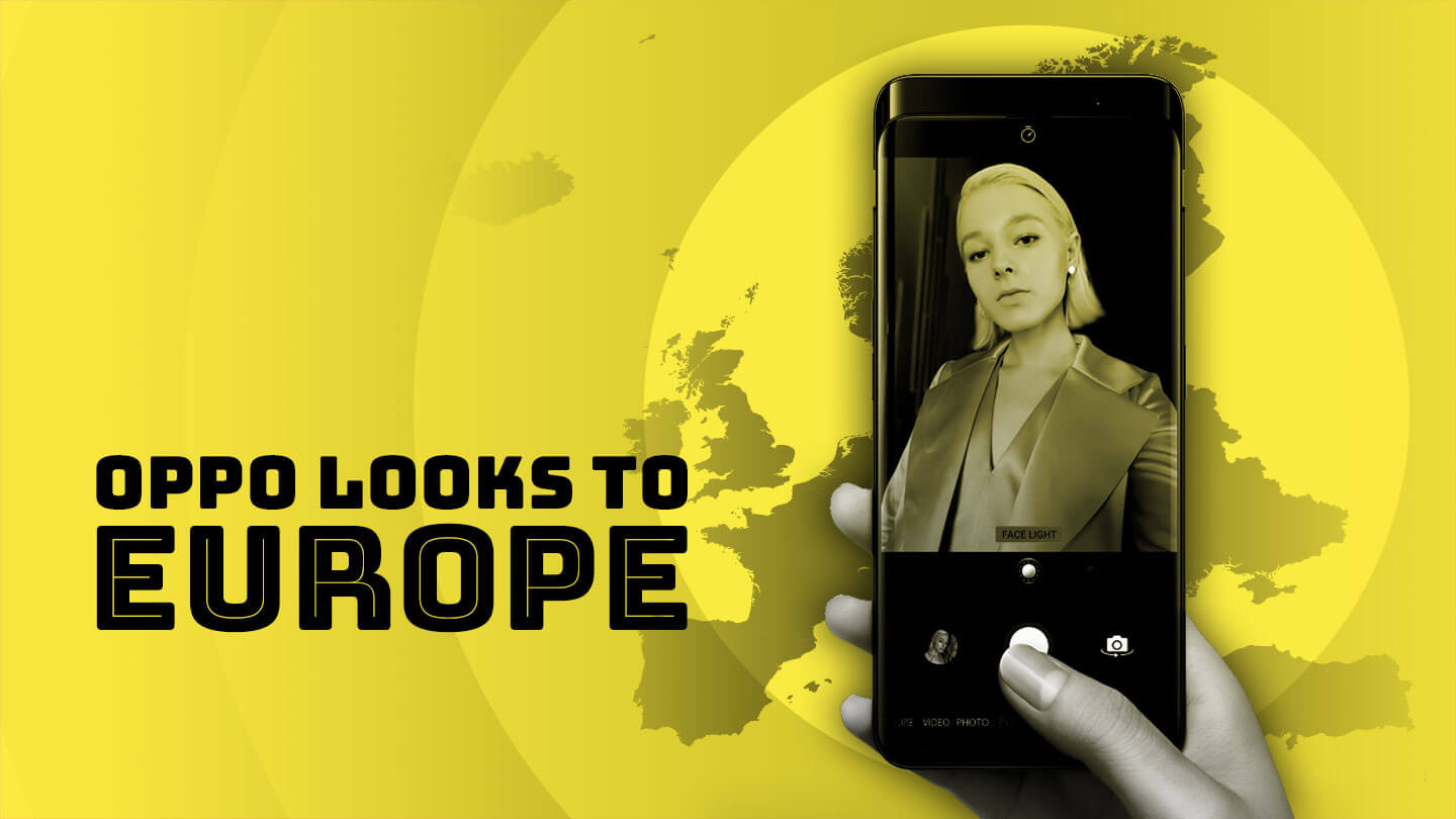 Oppo is aiming at Europe, not the US for its next market