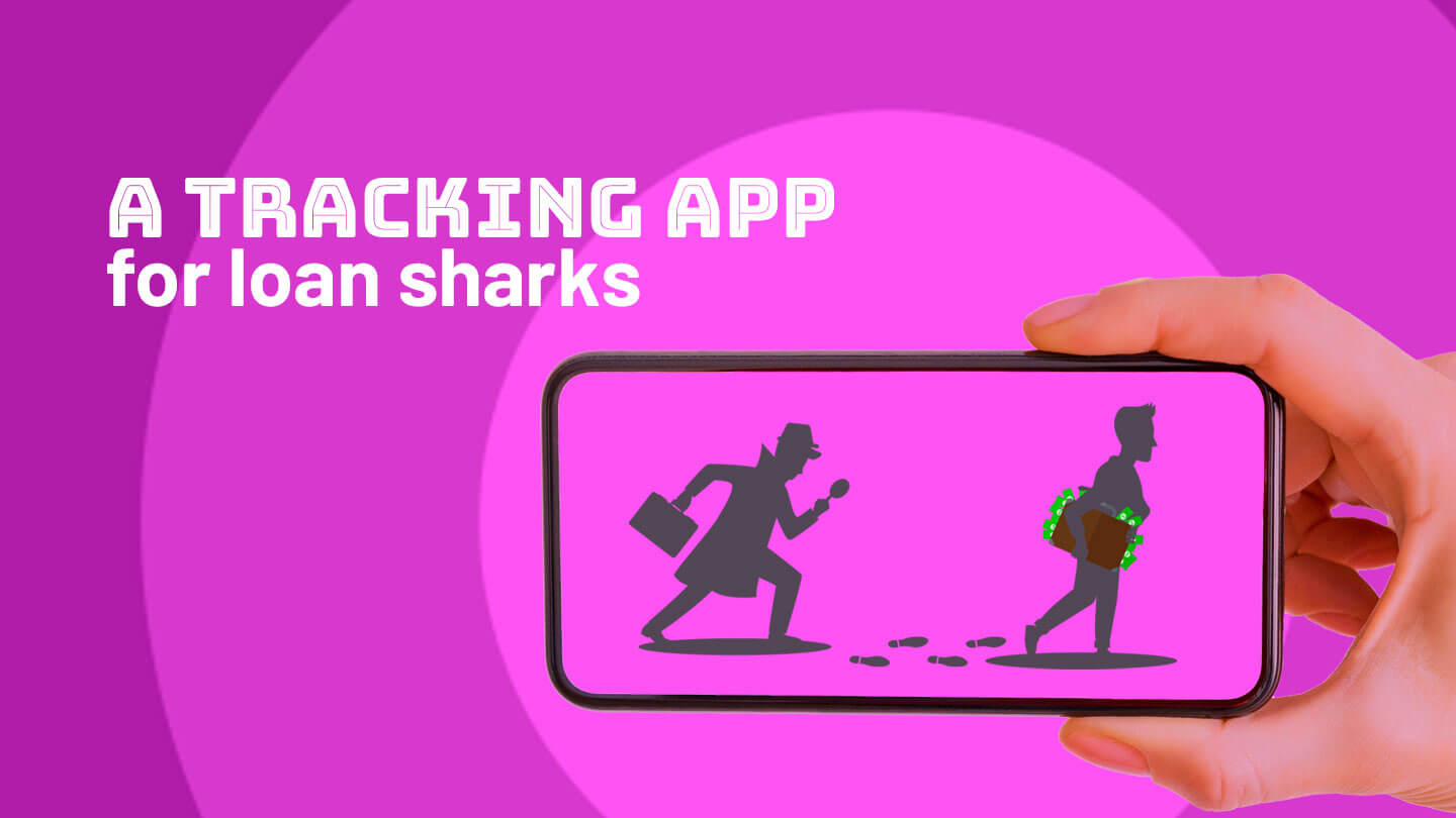 China has an app that helps loan sharks track debtors