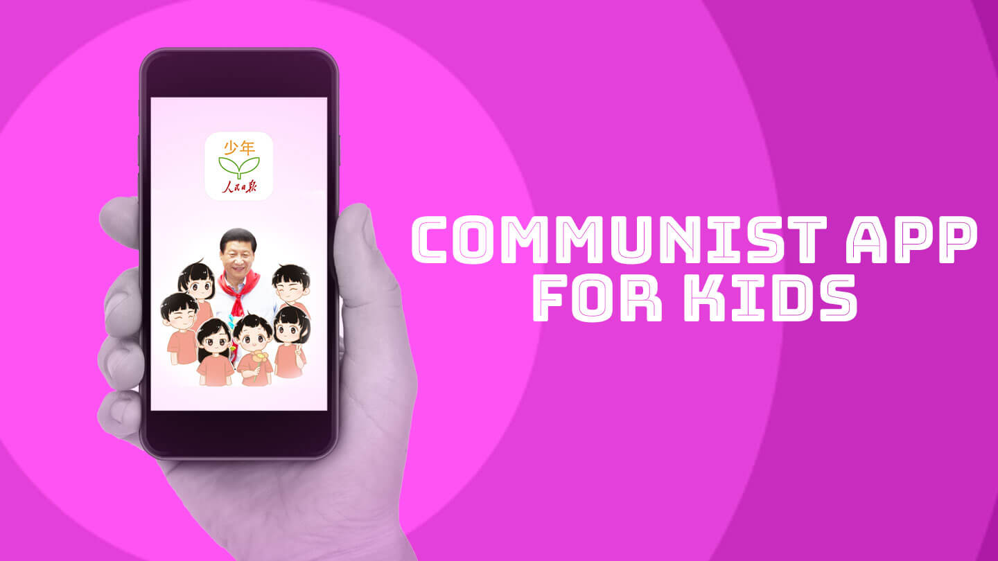 China now has a Communist propaganda app for kids