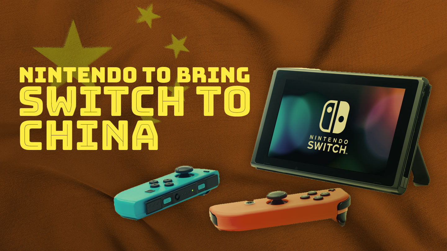 Nintendo Switch is coming to China thanks to a tie-up with Tencent