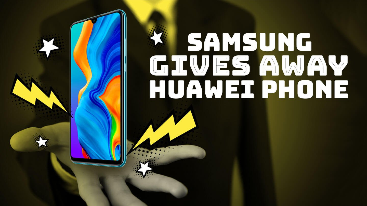 Samsung is giving away a free Huawei phone in China