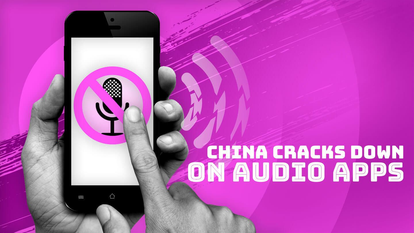 Podcast and audio apps suddenly disappear in China