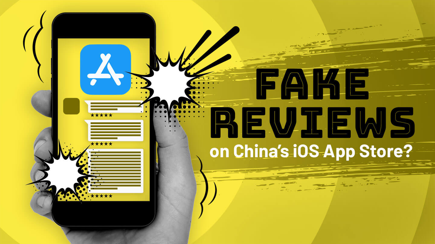 Apple called out for fake reviews on iOS App Store by Chinese state media