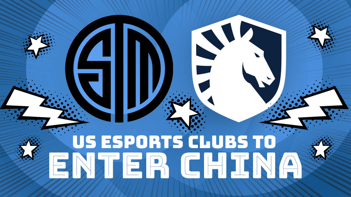 Esports clubs are teaming up with Twitch-like streaming sites to enter China