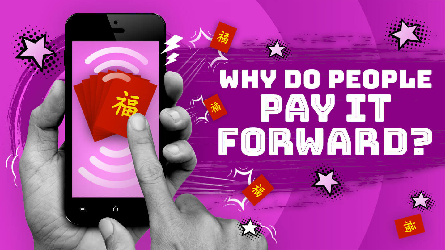 WeChat provides clues for why people 'pay it forward'