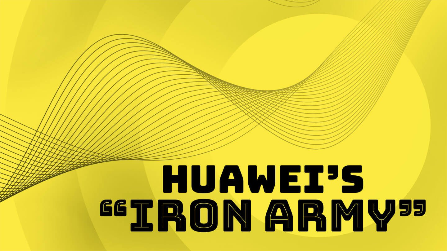 """Huawei founder wants an """"iron army"""" to protect itself from the US"""