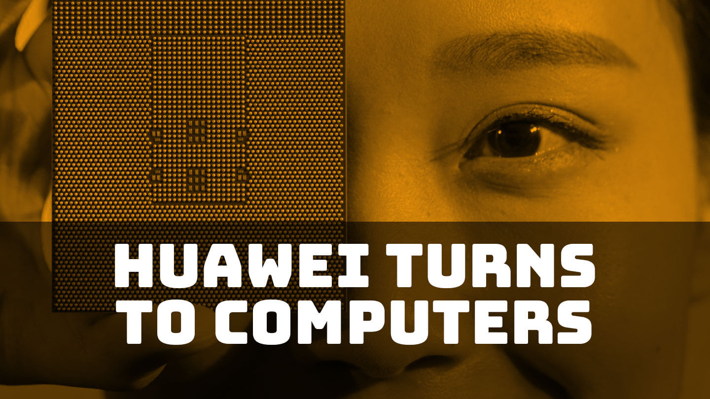 Huawei bets on computer hardware as pressure mounts on 5G equipment   Abacus