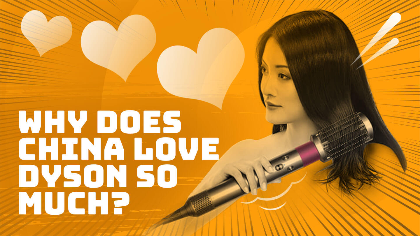 Why does China love Dyson so much? | Abacus