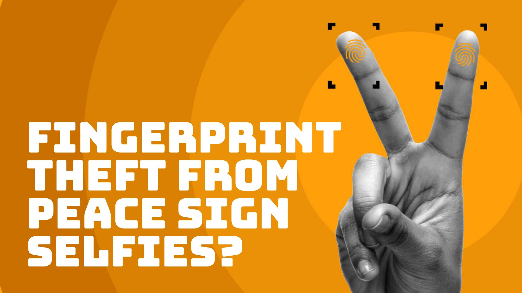 Can you give away your fingerprints in a photo?
