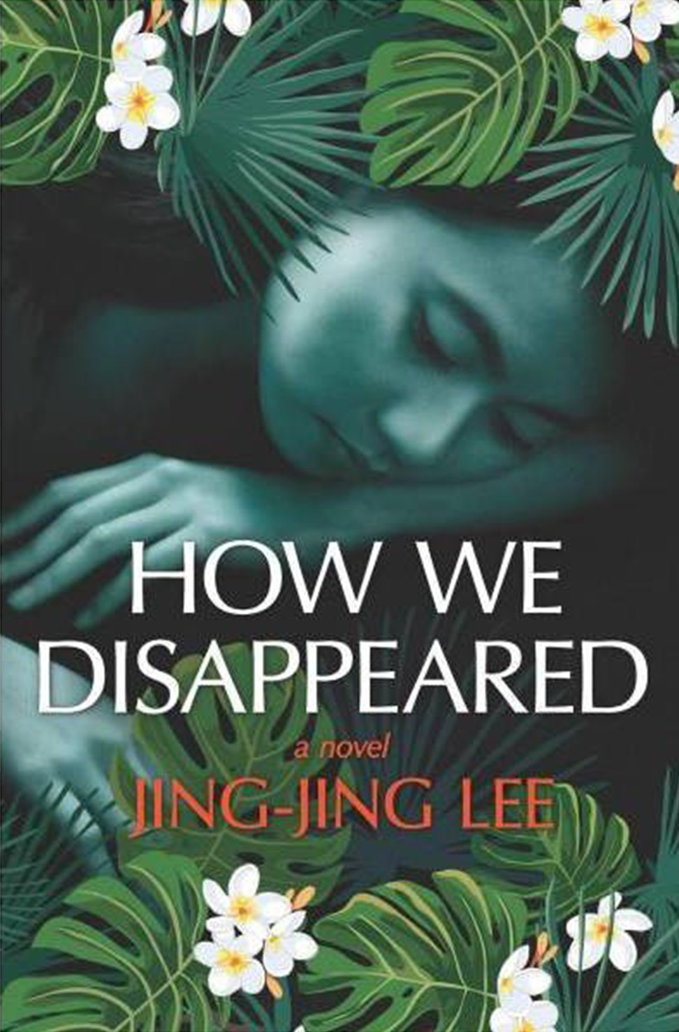 7415eabe1 How We Disappeared: Jing-Jing Lee's powerful tale of wartime Singapore and  the shame of silence | South China Morning Post