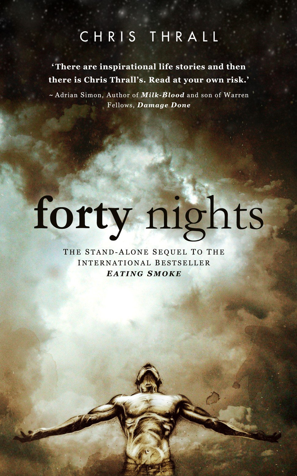 Forty Nights by Chris Thrall: second memoir relocates drug