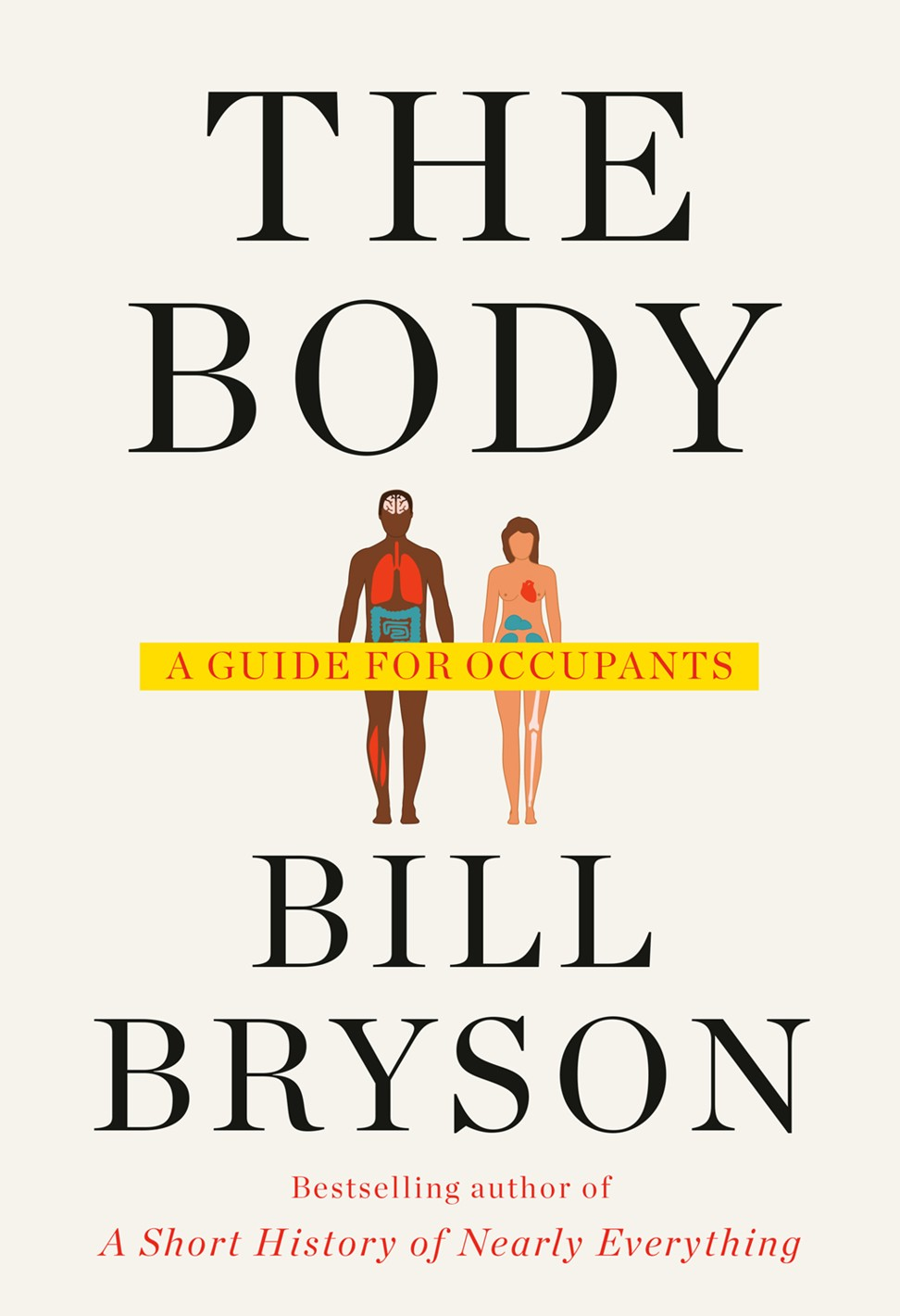 The Body: A Guide for Occupants – Bill Bryson turns his wry gaze onto the human form