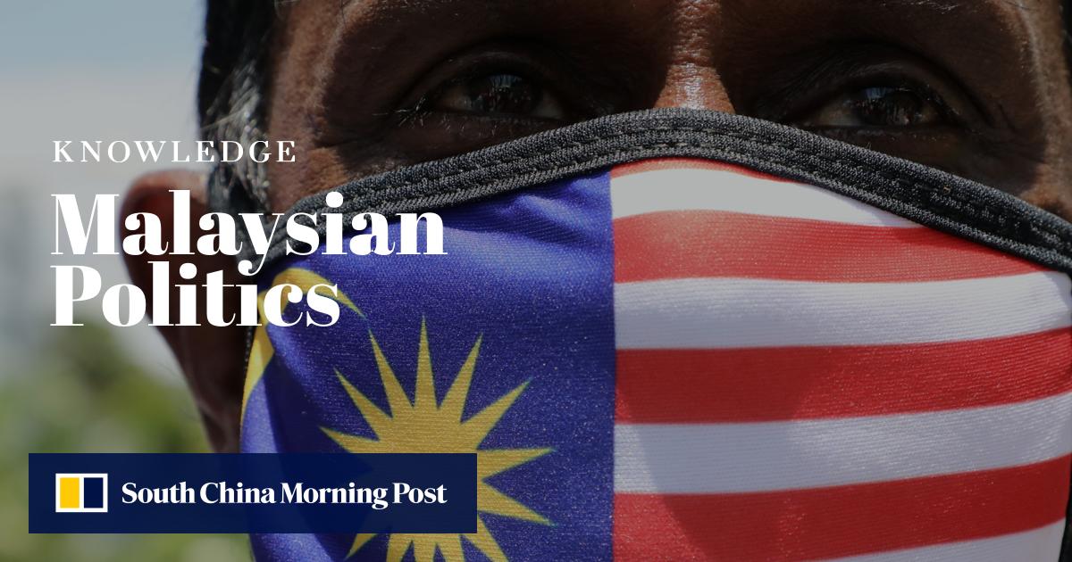Understanding Malaysian Politics | South China Morning Post