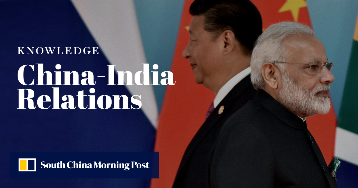 Understanding China-India Relations | South China Morning Post