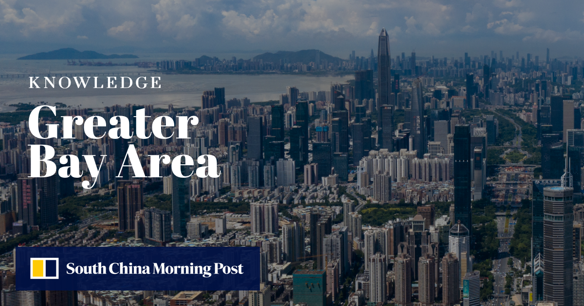 What is the Greater Bay Area? | South China Morning Post