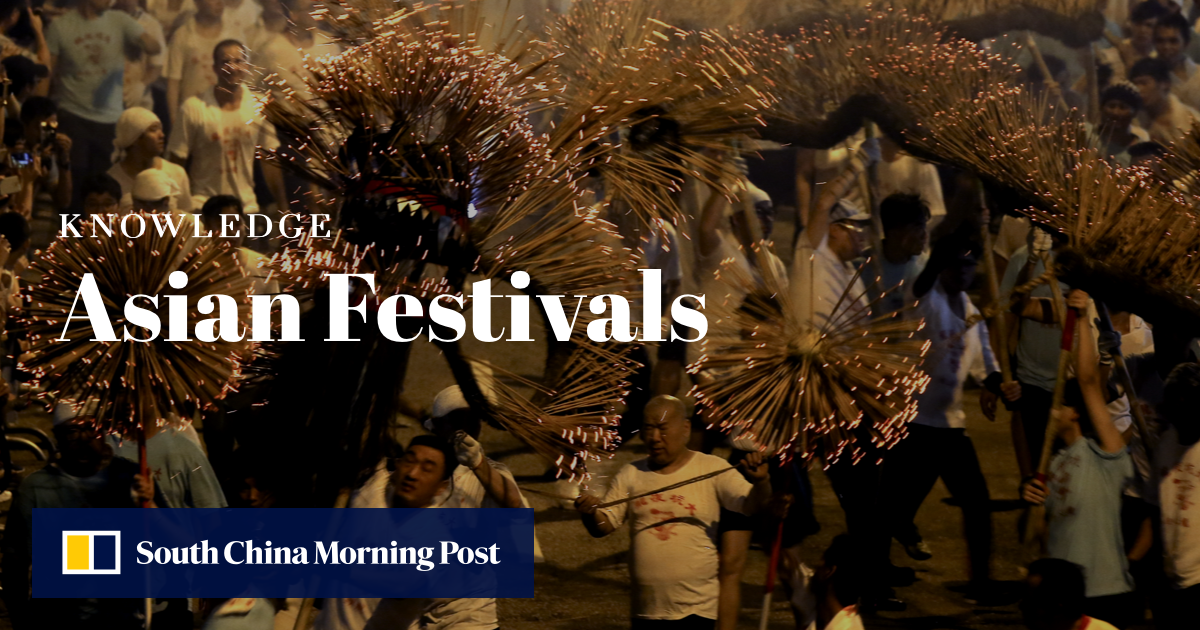 Understanding Asian Festivals | South China Morning Post