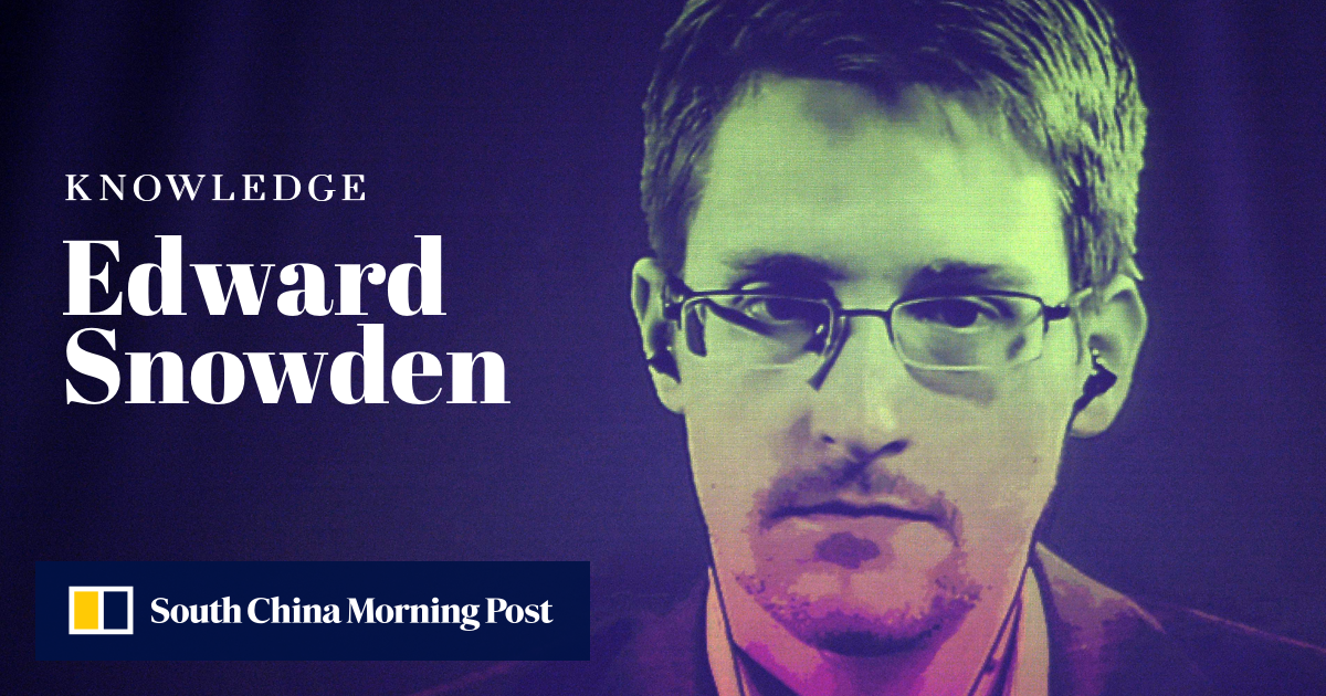 Who is Edward Snowden? | South China Morning Post