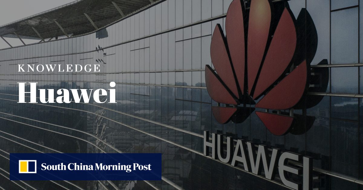What is Huawei? | South China Morning Post