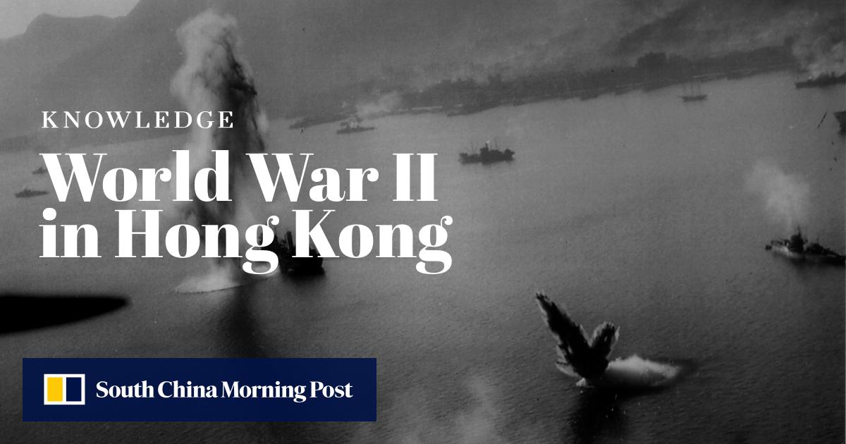 Understanding Hong Kong's World War II history | South China Morning Post