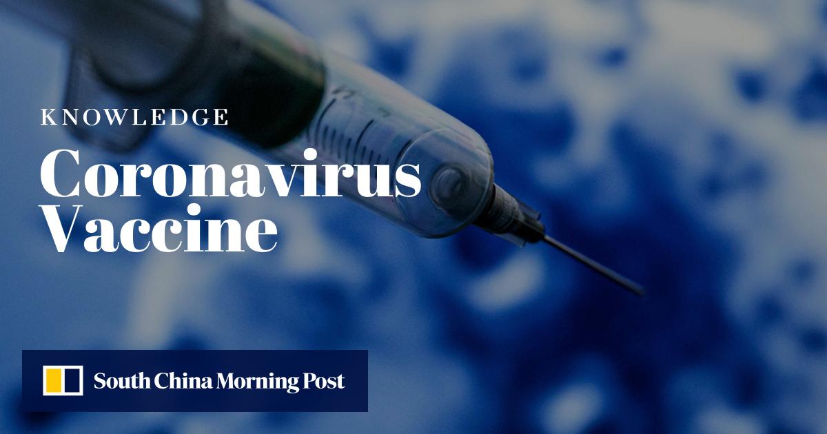 Coronavirus Vaccine FAQs | South China Morning Post