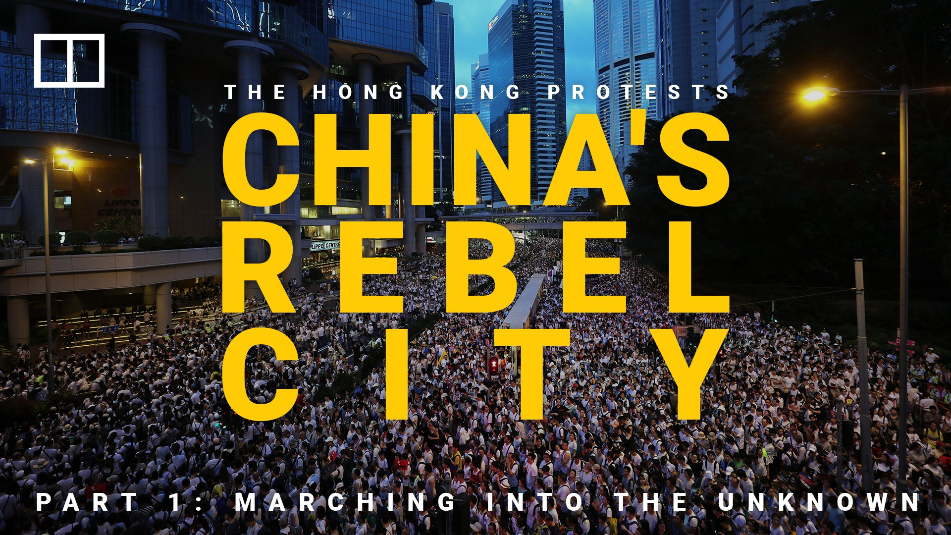 Hong Kong protests – China's Rebel City - cover