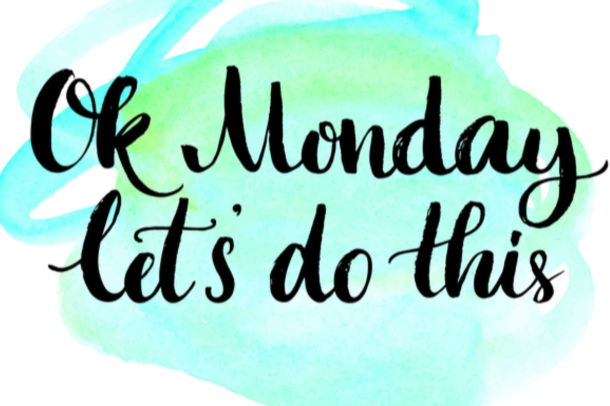 How To Hate Monday Less 4 Tips To Help You Get Over The