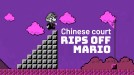 China's top court rips off Super Mario in a social video