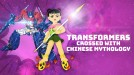 This new TV show mashes up Transformers with Chinese mythology