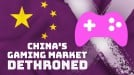 China's gaming market falls to #2 amid tightening regulations