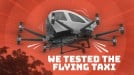 Here's what it's like to ride in EHang's flying taxi