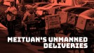 China's delivery king Meituan tests food delivery by robot