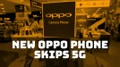 It's not just Apple: Oppo's latest phone is also skipping 5G