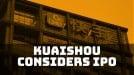 Kuaishou seeks a $25 billion valuation before a potential IPO next year