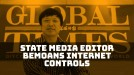 Nationalist editor at state media bemoans China's internet restrictions