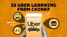 Uber's new look is old news in China