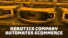 A robotics startup is a rising star in smart logistics