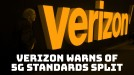 Verizon CEO warns 5G standards could diverge
