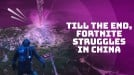 Fortnite's biggest event went unnoticed in China