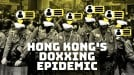 Why has doxxing become such a big problem in the Hong Kong protests?