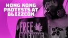 Will BlizzCon become the latest battleground for the Hong Kong protests?