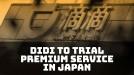 Didi's premium service in Japan will have Tesla, Lexus and Mercedes-Benz