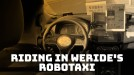 China's robotaxis are high-tech but overly 'considerate'
