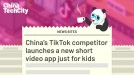 China's TikTok competitor Kuaishou launches a new short video app for kids