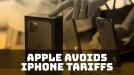 Apple avoids 15% tariff on iPhones, iPads and MacBooks