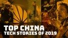 Huawei, 5G and censorship export: Our top five China tech stories of 2019