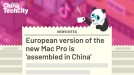 European version of the new Mac Pro is 'assembled in China'