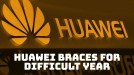 Huawei shipped 40 million more phones this year but it expects a tough 2020