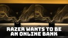 Razer wants to be the go-to bank for Singapore's millennials