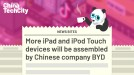 More Apple devices will be assembled by Chinese company BYD, according to report